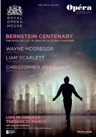Bernstein's Centenary, Live from Covent Garden!