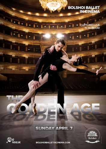 THE GOLDEN AGE : direct retransmission from the Bolshoi Ballet